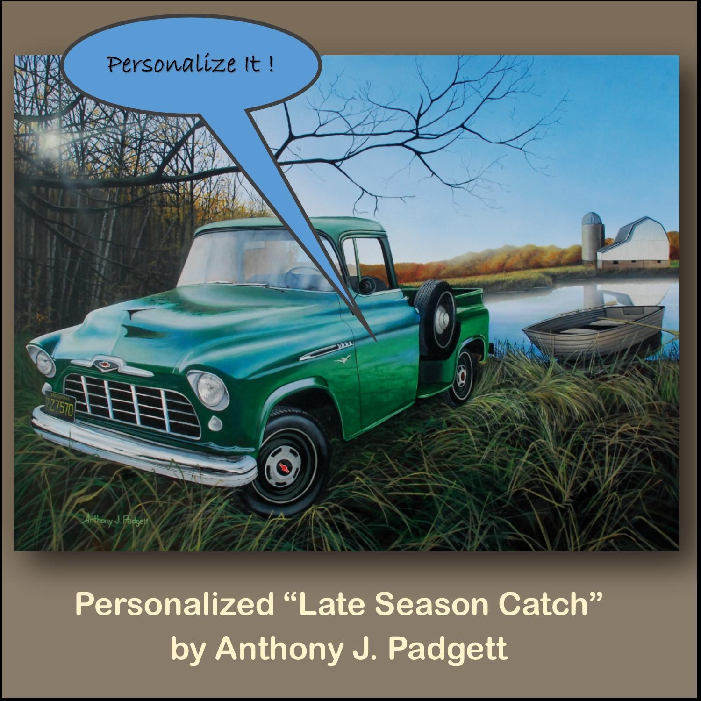 Personalized - Late Season Catch - truck
