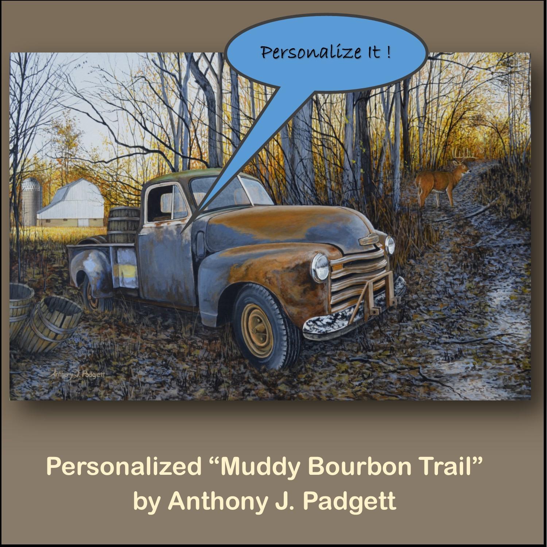 Personalized - Muddy Bourbon Trail - truck